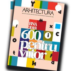 revista arhitectura bna 2018 600 oentru viitor
